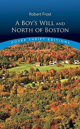 A Boy's Will / North of Boston