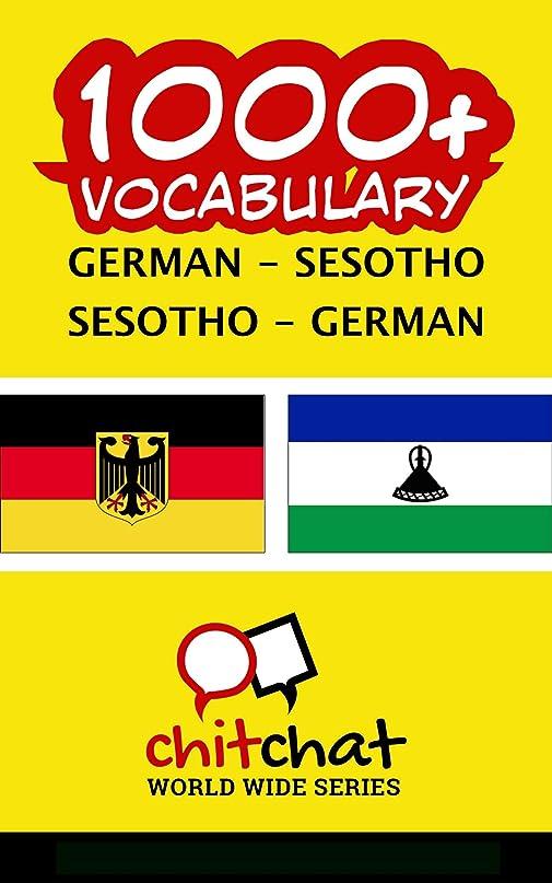 不幸から見分ける1000+ German - Sesotho Sesotho - German Vocabulary (German Edition)