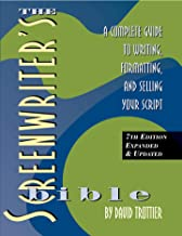 The Screenwriter's Bible, 7th Edition, A Complete Guide to Writing, Formatting, and Selling Your Script PDF