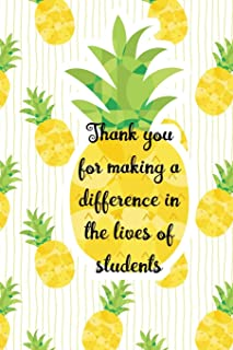 Thank You For Making Difference In Lives Of Students: Composition Book, Inspirational Journal, Notebook & Doodle Diary Teacher Appreciation 6x9