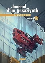 Stratégie de sortie: Journal d'un AssaSynth, T4