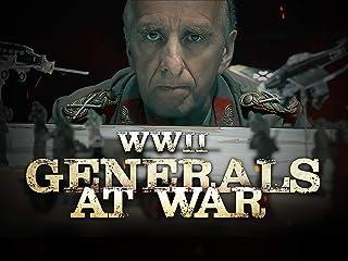 WWII Generals at War