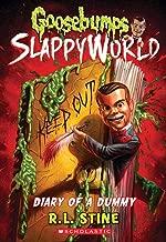 Diary of a Dummy (Goosebumps SlappyWorld #10) (10)