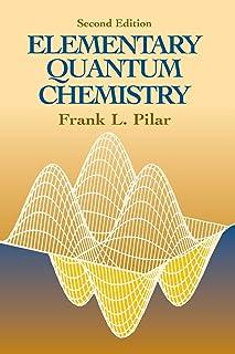 """""""Elementary Quantum Chemistry, Secon"""""""