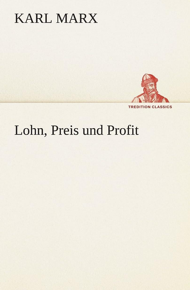 究極の編集者軍艦Lohn, Preis Und Profit (TREDITION CLASSICS)