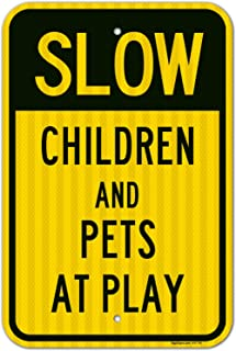 Children and Pets at Play Sign, Slow Down Sign, Large 12x18 3M Reflective (EGP) Rust Free .63 Aluminum, Weather/Fade Resistant, Easy Mounting, Indoor/Outdoor Use, Made in USA by SIGO SIGNS