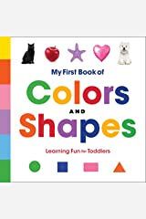 My First Book of Colors and Shapes: Learning Fun for Toddlers Kindle Edition