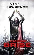 L'Empire brisé, T3 : L'Empereur Écorché