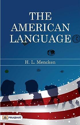 The American Language (English Edition)