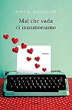Permalink to Mal che vada ci innamoriamo PDF