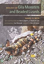Biology of Gila Monsters and Beaded Lizards (Organisms and Environments)