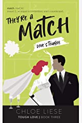 They're a Match (Tough Love Book 3) Kindle Edition