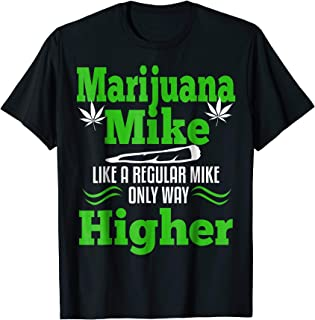 Mens Marijuana Mike Funny T-Shirt Weed 420 Cannabis Gift