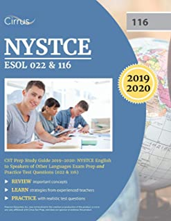 NYSTCE ESOL 022 and 116 CST Prep Study Guide 2019-2020: NYSTCE English to Speakers of Other Languages Exam Prep and Practice Test Questions (022 and 116)