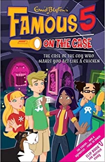 Famous 5 on The Case The Case of the Guy Who Makes You Act Like a Chicken and The Case of the Felon with Frosty Fingers by...