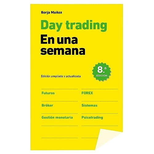 Day trading en una semana eBook: Cuesta, Borja Muñoz: Amazon.es ...