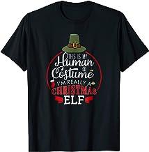Funny Christmas Elf Shirts: My Human Costume I'm A Xmas Elf