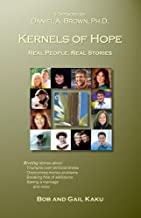 Kernels of Hope: Real People, Real Stories (English Edition)