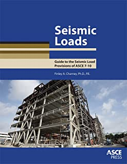 Seismic Loads: Guide to the Seismic Load Provisions of ASCE 7 - 10 (Asce Press)