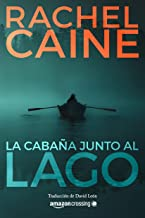 La cabaña junto al lago (Stillhouse Lake nº 1) (Spanish Edition)