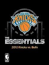 NBA The Essentials: New York Knicks 2012 Knicks vs. Bulls