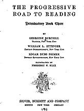 The Progressive Road to Reading