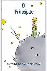 El Principito (Spanish Edition) Kindle Edition