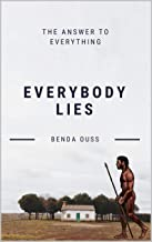 Everybody Lies ? The Answer to Everything: New Data and Big Data