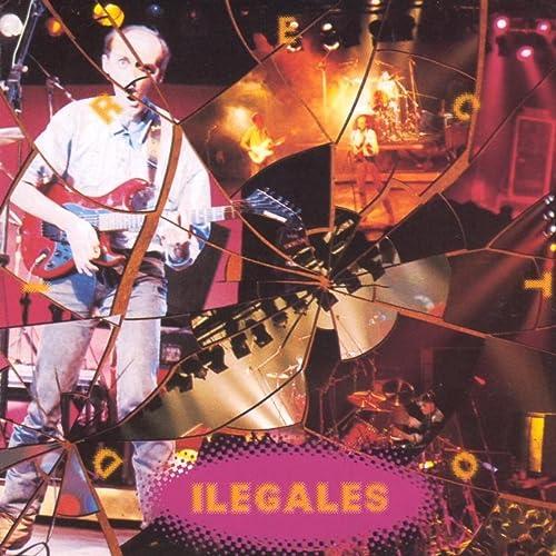 Ilegales En Directo de Ilegales en Amazon Music - Amazon.es