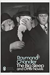 The Big Sleep and Other Novels (Penguin Modern Classics) Kindle Edition