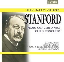 Stanford: Cello Concerto & Piano Concerto No. 3