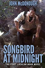 Songbird at Midnight: A Lochlan Nohr Novel