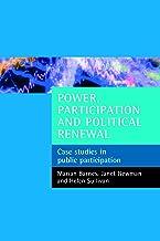 Power, participation and political renewal: Case studies in public participation