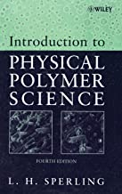 Best introduction to physical polymer science sperling Reviews