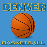 Denver Basketball News (Kindle Tablet Edition)
