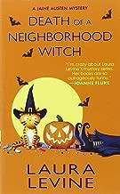Death of a Neighborhood Witch (A Jaine Austen Mystery)