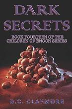 Dark Secrets: Book Fourteen of The Children of Enoch Series