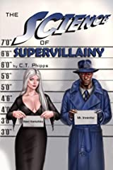 The Science of Supervillainy (The Supervillainy Saga Book 4) Kindle Edition