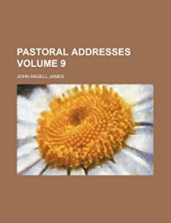 Pastoral Addresses Volume 9