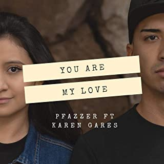 You Are My Love (feat. Karen Gares)