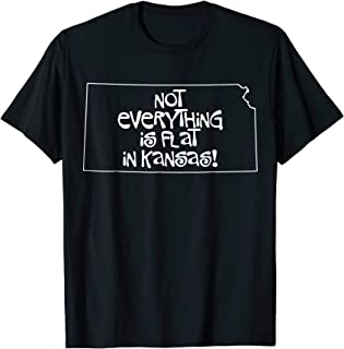 Best not everything is flat in kansas t shirt Reviews