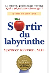 Sortir du labyrinthe (French Edition) Kindle Edition