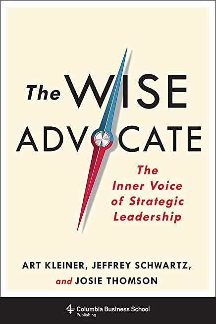 The Wise Advocate: The Inner Voice of Strategic Leadership (English Edition)