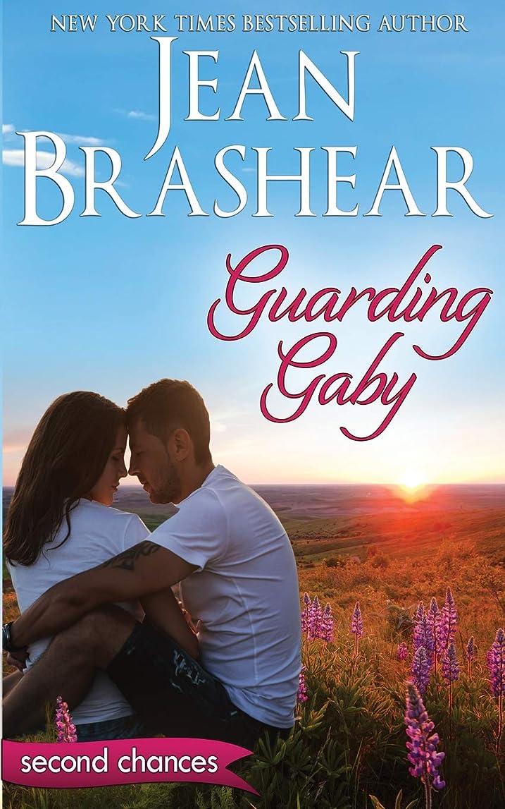 次シットコム素晴らしいGuarding Gaby: A Second Chance Romance (Second Chances)