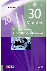30 Minuten für qualifizierte Einstellungsinterviews Kindle Ausgabe