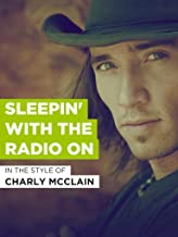 Sleepin' With The Radio On