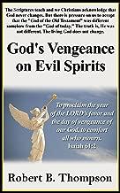 God's Vengeance on Evil Spirits
