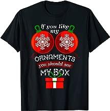 if you like my ornaments shirt