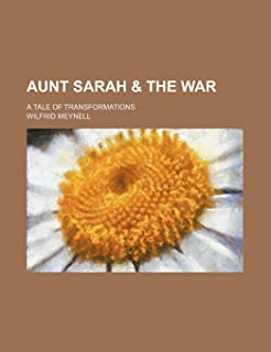 Aunt Sarah & the War; A Tale of Transformations
