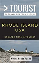 Greater Than a Tourist- Rhode Island USA: 50 Travel Tips from a Local